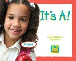 It's A! - Mary Elizabeth Salzmann, Katherine Hengel, Oona Gaarder-Juntti