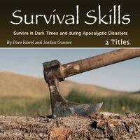 Survival Skills - Jordan Gunner, Dave Farrel