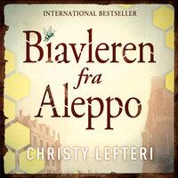 Biavleren fra Aleppo - Christy Lefteri