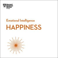 Happiness - Harvard Business Review