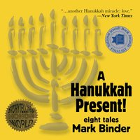 A Hanukkah Present - Mark Binder