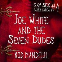 Joe White & The Seven Dudes - Rod Mandelli