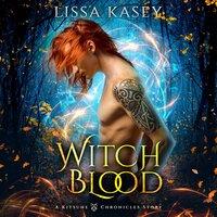 Witchblood - Lissa Kasey