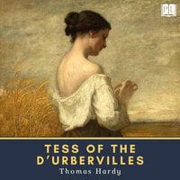 Tess of the d'Urbervilles - Thomas Hardy