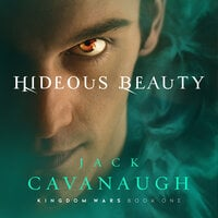Hideous Beauty - Jack Cavanaugh