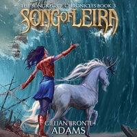 Song of Leira - Gillian Bronte Adams
