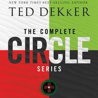 The Complete Circle Series - Ted Dekker