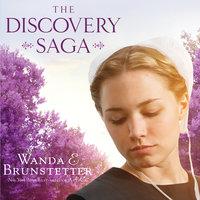 The Discovery: A Lancaster County Saga - Wanda E. Brunstetter