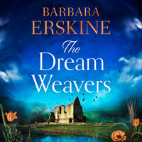 The Dream Weavers - Barbara Erskine