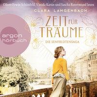 Zeit für Träume - Die Senfblütensaga, Band 1 - Clara Langenbach