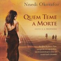 Quem teme a morte - Nnedi Okorafor