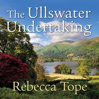 The Ullswater Undertaking - Rebecca Tope