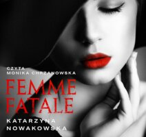 Femme fatale - Katarzyna Nowakowska