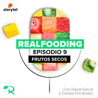 Hablemos de frutos secos - Carlos Ríos, Realfooding, Carlota Fernández