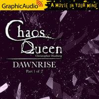 Dawnrise (1 of 2) [Dramatized Adaptation] - Christopher Husberg