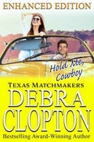 Hold Me, Cowboy - Debra Clopton