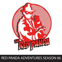 Red Panda Adventures, Season 6 - Gregg Taylor