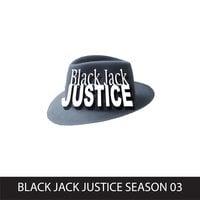 Black Jack Justice, Season 3 - Gregg Taylor