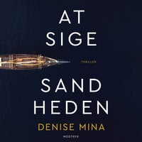 At sige sandheden - Denise Mina