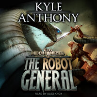 The Robot General - Kyle Anthony