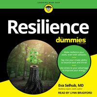 Resilience For Dummies - Eva Selhub (M.D.)