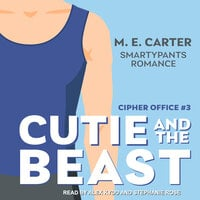 Cutie and the Beast - M.E. Carter