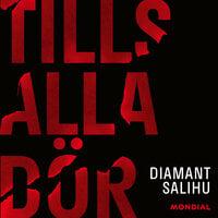 Tills alla dör - Diamant Salihu