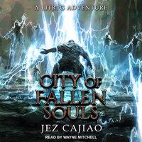 City of Fallen Souls - Jez Cajiao
