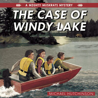 The Case of Windy Lake - Michael Hutchinson