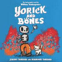 Yorick and Bones - Jeremy Tankard, Hermione Tankard