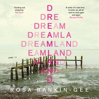 Dreamland - Rosa Rankin-Gee