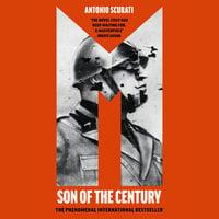 M: Son of the Century - Antonio Scurati