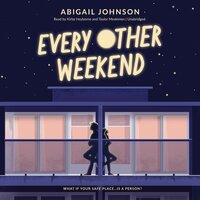 Every Other Weekend - Abigail Johnson