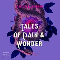 Tales of Pain and Wonder - Caitlin R. Kiernan