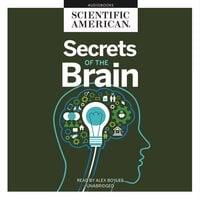 Secrets of the Brain - Scientific American