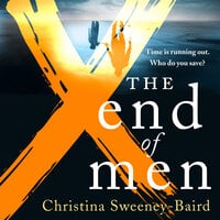 The End of Men - Christina Sweeney-Baird