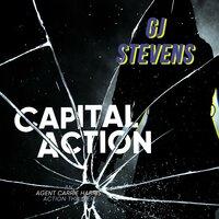 Capital Action - G.J. Stevens