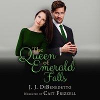 The Queen of Emerald Falls - J.J. DiBenedetto