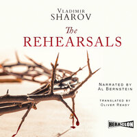 The Rehearsals - Vladimir Sharov