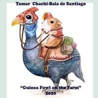 Guinea Fowl on The Farm - Tamar Chachi-Baia de Santiago