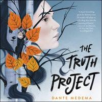 The Truth Project - Dante Medema