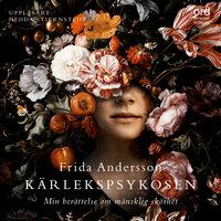 Kärlekspsykosen - Frida Andersson