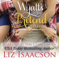 Wyatt's Pretend Pledge: Christmas Brides for Billionaire Brothers - Liz Isaacson