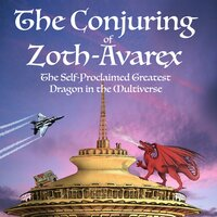 The Conjuring of Zoth-Avarex - K.R.R. Lockhaven