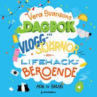 Vera Svansons dagbok 2 – för vlogg-stjärnor och lifehack-beroende