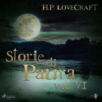 H. P. Lovecraft – Storie di Paura vol VI - H.P. Lovecraft