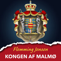 Kongen af Malmø - Flemming Jensen
