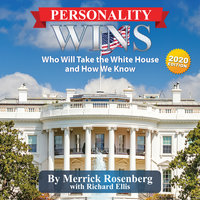 Personality Wins: Who Will Take the White House and How We Know