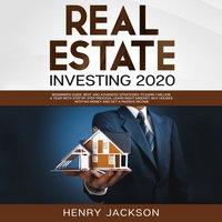 Real Estate Investing 2020 - Henry Jackson