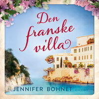Den franske villa - Jennifer Bohnet